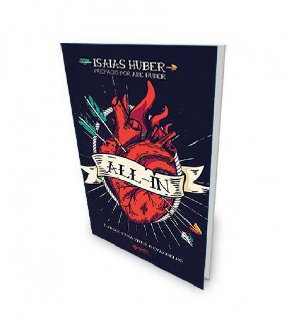 Livro All-In - O Preço Para Viver o Evangelho - Isaias Huber