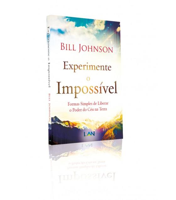 Experimente o Impossível