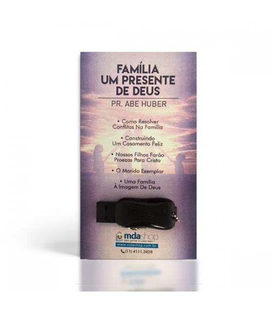Pen Drive: Série Família - Um Presente de Deus
