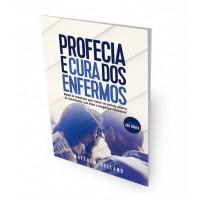 Livro Profecia e Cura dos Enfermos - Matthew Helland