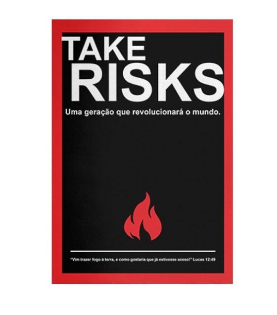 Take Risks
